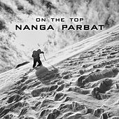 On the Top Nanga Parbat de Various Artists