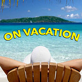 On Vacation de Various Artists