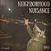 Neighborhood Nuisance von #PrinceB