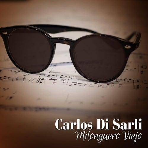 Milonguero Viejo by Carlos de Sarli