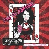 My Valentine by Madame Mayhem