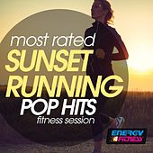 Most Rated Sunset Running Pop Hits Fitness Session by Various Artists