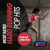 Most Rated Hard Running Pop Hits Workout Collection by Various Artists