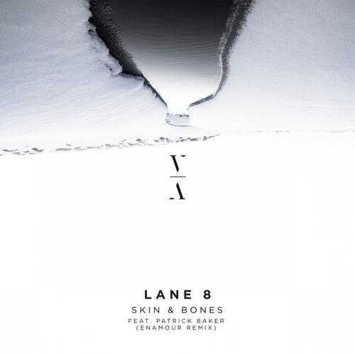 Skin & Bones (Enamour Remix) by Lane 8