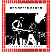 The Forum, Inglewood, Los Angeles, October 8, 1982 (Hd Remastered Edition) by REO Speedwagon