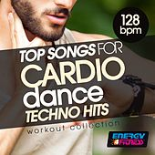Top Songs for Cardio Dance 128 BPM Techno Hits Workout Collection by Various Artists