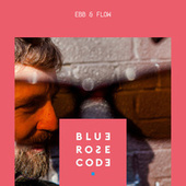 Ebb & Flow by Blue Rose Code