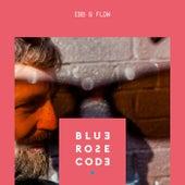 Ebb & Flow by Blue Rose Code