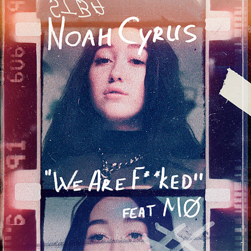 We Are... by Noah Cyrus