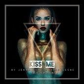 Kiss Me (feat. Maxime Lesne, Facteur M & Kent) by Jenna