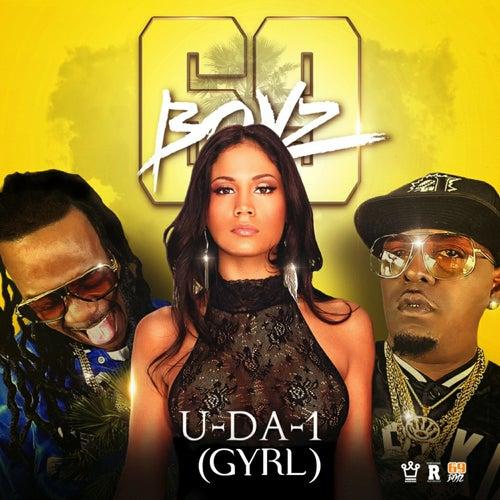 U Da 1 Gyrl By 69 Boyz