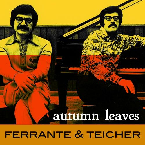 Autumn Leaves von Ferrante and Teicher