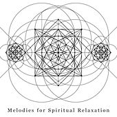 Melodies for Spiritual Relaxation van Zen Meditation and Natural White Noise and New Age Deep Massage
