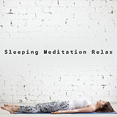Sleeping Meditation Relax by Deep Sleep Meditation
