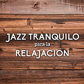 Jazz Tranquilo para la Relajación by Acoustic Hits