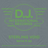 Serve It Up (Remixes) by Sterling Void