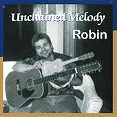 Unchained Melody de Robin