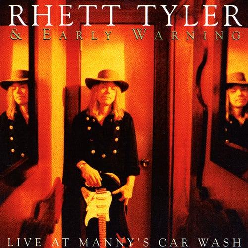 Live at Manny's Car Wash by Rhett Tyler & Early Warning