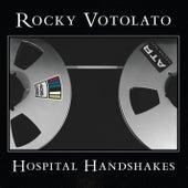 Hospital Handshakes von Rocky Votolato