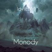 Monody (Revised Remix) by IdyllEDM