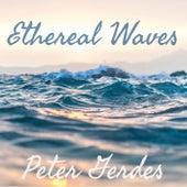 Ethereal Waves - EP von Peter Gerdes