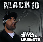 Ghetto, Gutter &... by Mack 10