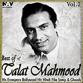 Best of Talat Mahmood: His Evergreen Bollywood Hit Hindi Film Songs & Ghazals, Vol. 2 by Talat Mahmood