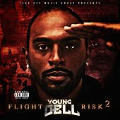 Flight Risk 2 by Young Dell