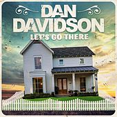 Let's Go There by Dan Davidson