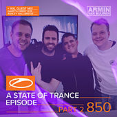 A State Of Trance Episode 850 (Part 2) [+ XXL Guest Mix: Gareth Emery & Ashley Wallbridge] di Various Artists