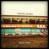 Ghost Town by Kenny James