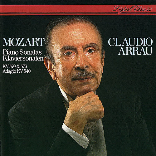 Mozart: Piano Sonatas Nos. 17 & 18 by Claudio Arrau