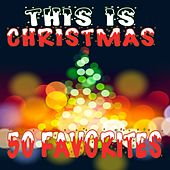 This Is Christmas: 50 Favorites by Various Artists