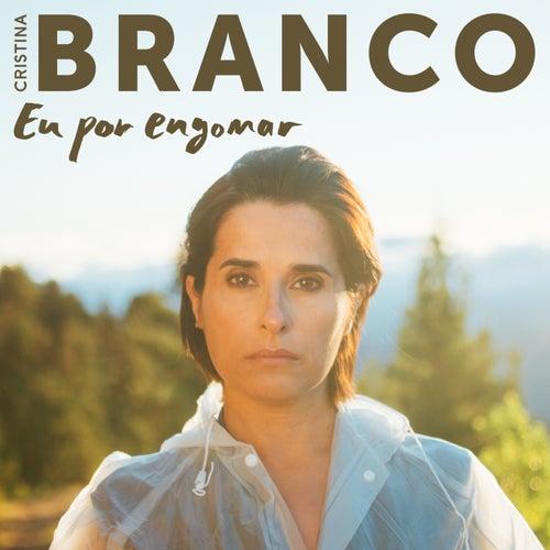 Eu Por Engomar by Cristina Branco