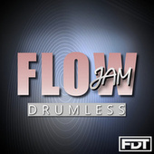 Flow Jam Drumless by Andre Forbes