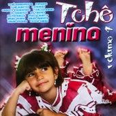 Tchê Menina, Vol. 4 von Various Artists