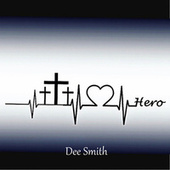 Hero by Dee Smith