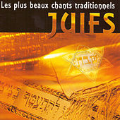 Les plus beaux chants traditionnels juifs by Various Artists