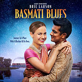 Basmati Blues (Original Motion Picture Soundtrack) by Various Artists