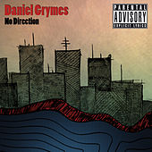 No Direction by Daniel Grymes