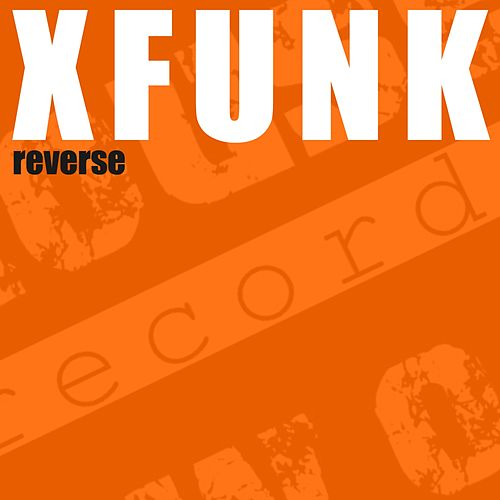 Reverse by X Funk
