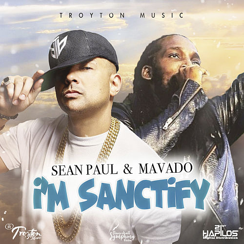 I'm Sanctify by Mavado