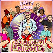 Boujee Nights de Dusty Leigh
