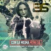 Con la Misma Moneda by Bs