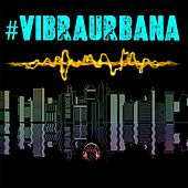 Vibra Urbana by Various Artists