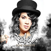 Rebel by Soni With An Eye
