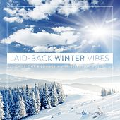 Laid-Back Winter Vibes, Vol. 1 by Various Artists