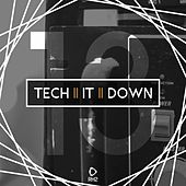 Tech It Down!, Vol. 13 by Various Artists