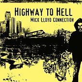 Highway to Hell - Single by The Mick Lloyd Connection