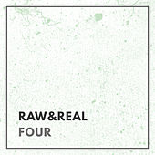 Raw & Real, Four by Various Artists